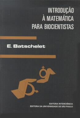 INTRODUCAO A MATEMATICA PARA BIOCIENTISTAS