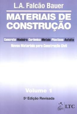 MATERIAIS DE CONSTRUCAO VOL. 1 - 5ª ED