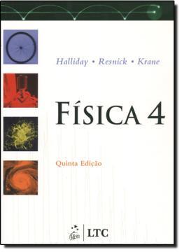 FISICA 4 - 5ª EDICAO
