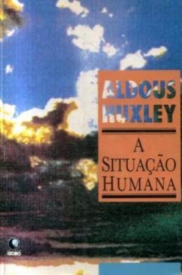 SITUACAO HUMANA, A