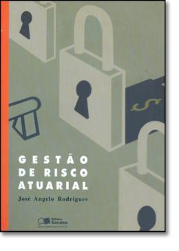 GESTAO DE RISCO ATUARIAL