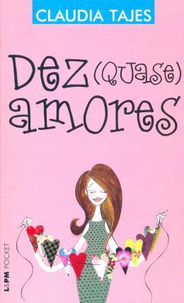 DEZ (QUASE) AMORES - POCKET BOOK