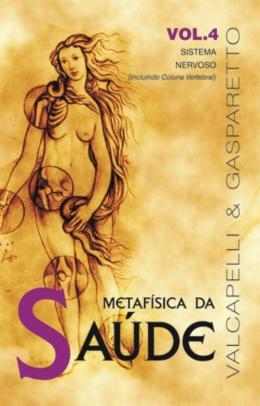 METAFISICA DA SAUDE VOL. 4