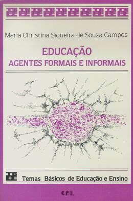 EDUCACAO - AGENTES FORMAIS E INFORMAIS