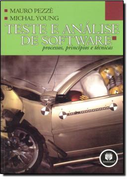TESTE E ANALISE DE SOFTWARE - PROCESSOS, PRINCIPIOS E TECNICAS