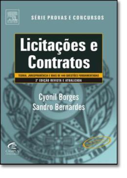 LICITACOES E CONTRATOS - SERIE PROVAS E CONCURSOS - 2ª EDICAO