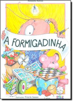 FORMIGADINHA, A