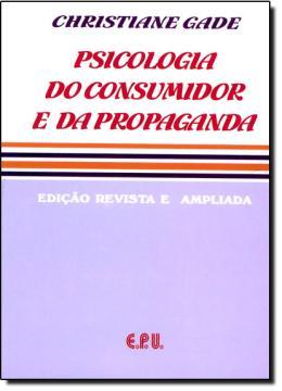 PSICOLOGIA DO CONSUMIDOR E DA PROPAGANDA