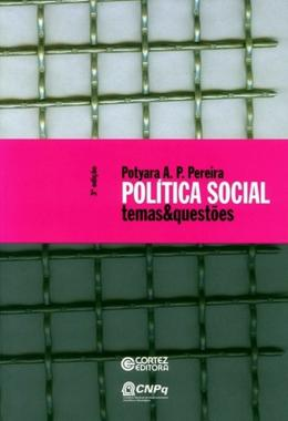 POLITICA SOCIAL - TEMAS & QUESTOES - 3ª ED