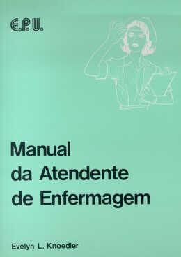 MANUAL DA ATENDENTE DE ENFERMAGEM