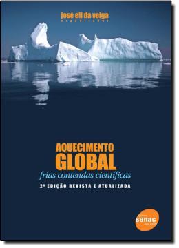 AQUECIMENTO GLOBAL - FRIAS CONTENDAS CIENTIFICAS - 2ª ED