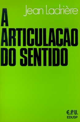 ARTICULACAO DO SENTIDO, A