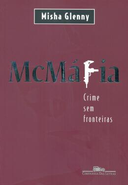 MCMAFIA - CRIMES SEM FRONTEIRAS