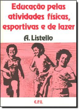 EDUCACAO PELAS ATIVIDADES FISICAS