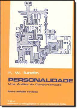PERSONALIDADE - UMA ANALISE DO COMPORTAMENTO