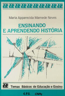 ENSINANDO E APRENDENDO HISTORIA
