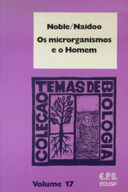 OS MICROORGANISMOS E O HOMEM