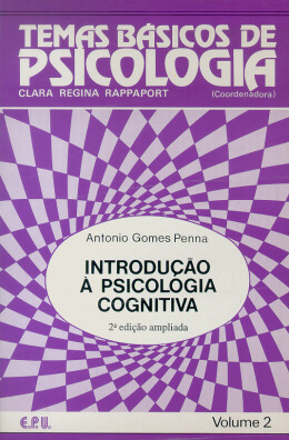 TEMAS BASICOS DE PSICOLOGIA 2 - INTRODUCAO A PSICOLOGIA COGNITIVA