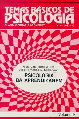 TEMAS BASICOS DE PSICOLOGIA 9 - PSICOLOGIA DA APRENDIZAGEM