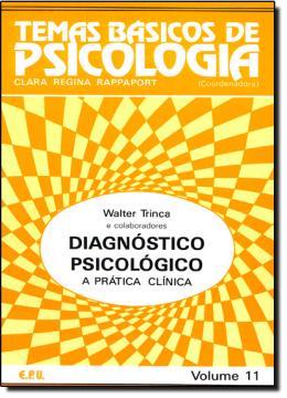 TEMAS BASICOS DE PSICOLOGIA - DIAGNOSTICO PSICOLOGICO - VOLUME 11
