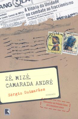 ZE, MIZE, CAMARADA ANDRE