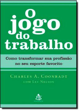 JOGO DO TRABALHO, O