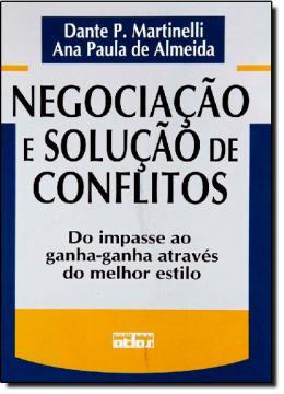 NEGOCIACAO E SOLUCAO DE CONFLITOS