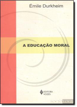A EDUCACAO MORAL