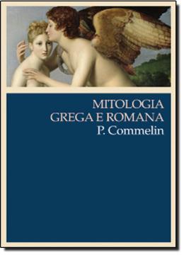 MITOLOGIA GREGA E ROMANA