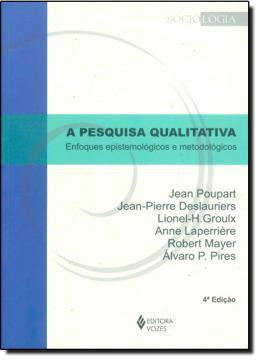 A PESQUISA QUALITATIVA - ENFOQUES EPISTEMOLOGICOS E METODOLOGICOS