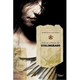 SOB AS CINZAS DE STALINGRADO