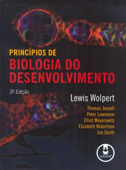 PRINCIPIOS DE BIOLOGIA DO DESENVOLVIMENTO - 3ª EDICAO
