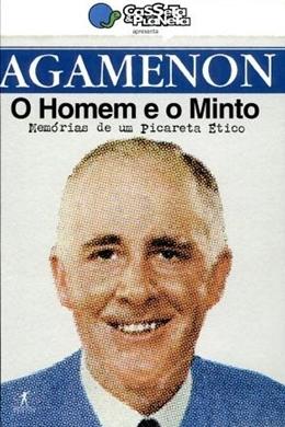 AGAMENON - O HOMEM EO MINTO