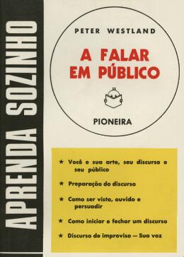 APRENDA SOZINHO. A FALAR EM PUBLICO