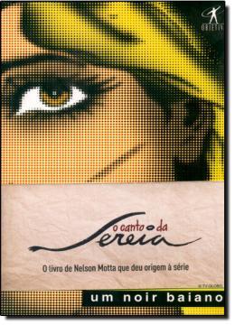 CANTO DA SEREIA, O