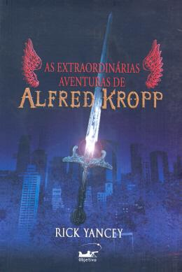 AS EXTRAORDINARIAS AVENTURAS DE ALFRED KROPP