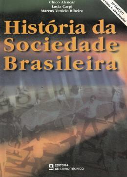 HISTORIA DA SOCIEDADE BRASILEIRA