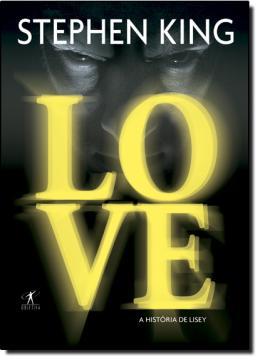 LOVE - A HISTORIA DE LISEY