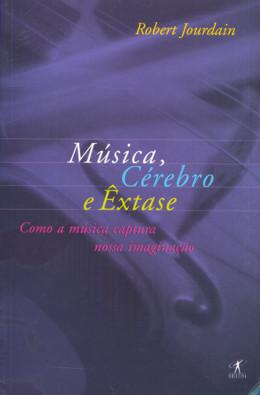 MUSICA , CEREBRO E EXTASE