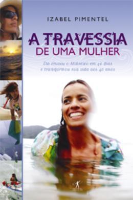 TRAVESSIA DE UMA MULHER, A
