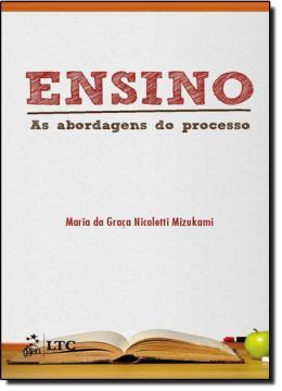 ENSINO - AS ABORDAGENS DO PROCESSO