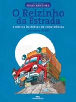 REIZINHO DA ESTRADA E OUTRAS HISTORIAS DE CONVIVENCIA - ACOMPANHA CD