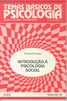 TEMAS BASICOS DE PSICOLOGIA - INTRODUCAO A PSICOLOGIA SOCIAL