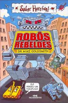 ROBOS REBELDES
