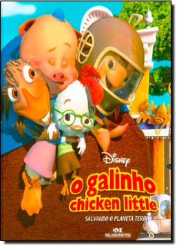 GALINHO CHICKEN LITTLE   SALVANDO O PLANETA TERRA, O