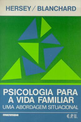 PSICOLOGIA PARA A VIDA FAMILIAR