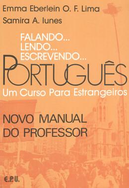 FALANDO... LENDO... ESCREVENDO... PORTUGUES - NOVO MANUAL DO PROFESSOR