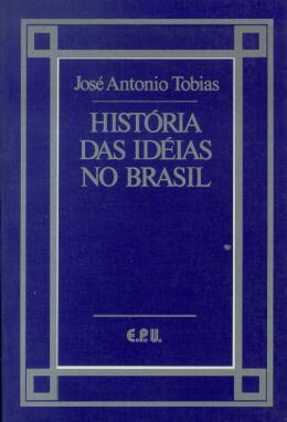 HISTORIA DAS IDEIAS NO BRASIL