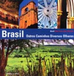 BRASIL, OUTROS CAMINHOS DIVERSOS OLHARES