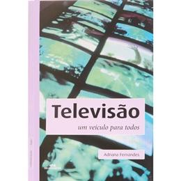 TELEVISAO - UM VEICULO PARA TODOS